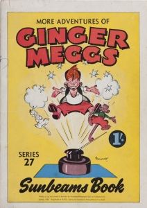 Sunbeams Book Series 27: More Adventures of Ginger Meggs. Cover, 1950. *** Local Caption *** Original file name: IMG_8328.TIF / Project code and ID: GIN ECL 38 / Lender: Barry Gomm / Photographer: Jamie North / Date 5/5/15 /  Project use: Exhibition graphic and media pack.