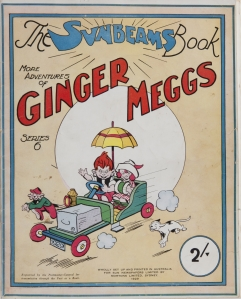 Sunbeams Book Series 22: More Adventures of Ginger Meggs. Cover, 1945. *** Local Caption *** Original file name: IMG_8297.TIF / Project code and ID: GIN ECL 33 / Lender: Barry Gomm / Photographer: Jamie North / Project use: Exhibition graphic and media pack.